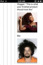 28 of Our Favorite Natural Hair Memes | Black Girls, Meme and ... via Relatably.com