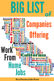 big list of companies work from home jobs in california have you been looking for legitimate work from home jobs in california look no further