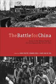 the battle for china essays on the military history of the sino  cover of the battle for china by edited by mark peattie edward drea and
