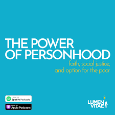 The Power of Personhood Podcast
