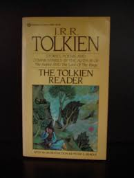 books written by j r r tolkien the tolkien reader by j r r tolkien