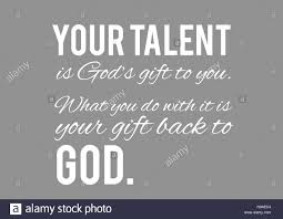 your talent god s gift your back god motivation poster your talent god s gift your back god motivation poster