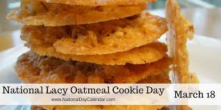 NATIONAL LACY OATMEAL COOKIE DAY – March 18 | National ...