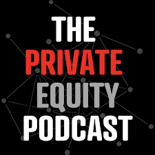 The Private Equity Podcast