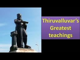 thiruvalluvars greatest quotes for ethical life  useful for ias  thiruvalluvars greatest quotes for ethical life  useful for ias essays ias ethics paper