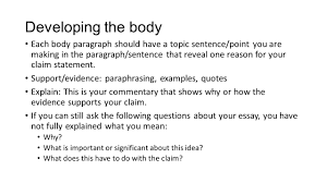 tools for success on the ap lang and comp exam state of mind  developing the body each body paragraph should have a topic sentence point you are making