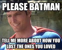 Condescending Superman memes   quickmeme via Relatably.com
