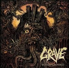<b>Grave</b> - <b>Burial Ground</b> - Reviews - Encyclopaedia Metallum: The ...