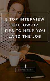 17 best images about job interviews interview job 5 top interview follow up tips to help you land the job