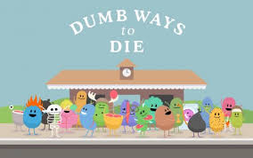 Image result for dumb ways to die