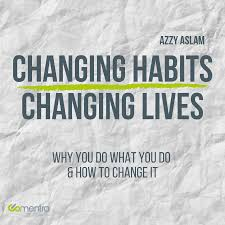 Changing Habits - Changing Lives