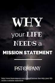 17 best ideas about mission statements creating a why your life needs a mission statement