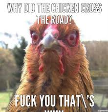 Angry Chicken - WeKnowMemes Generator via Relatably.com