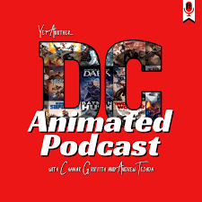 Yet Another DC Animated Podcast