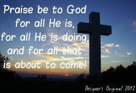 PRAISES TO GOD Quotes Like Success via Relatably.com