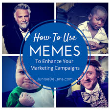 How to Use Memes for Your Marketing Campaigns » via Relatably.com