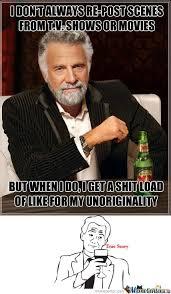 Be Original Memes. Best Collection of Funny Be Original Pictures via Relatably.com