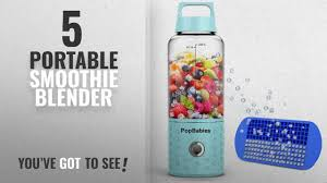 <b>Top</b> 10 Portable <b>Smoothie Blenders</b> [2018]: <b>Blender</b> for Shakes and ...