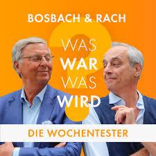 Bosbach & Rach - Die Wochentester