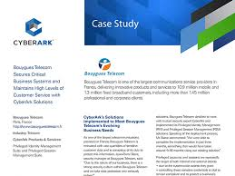 resource type case study cyberark bouygues telecom secures critical business systems and maintains high levels of customer service solutions