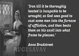 Anne Bradstreet Famous Quotes. QuotesGram via Relatably.com