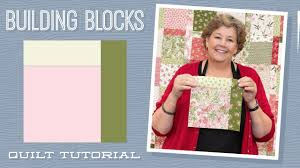 "Make a ""<b>Building Blocks</b>"" Quilt with Jenny Doan of Missouri Star ..."