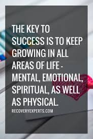 17 best images about quotes sport quotes the key to success is to keep growing in all areas of life mental
