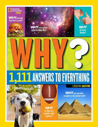 national geographic kids why over answers to everything over 1 111 answers to everything crispin boyer 9781426320965 com books