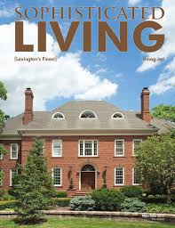 sophisticated living lexington by williams media sophisticated living lexington 2011 by williams media issuu