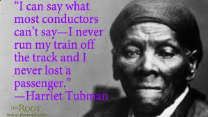 Harriet Tubman Quotes To Print. QuotesGram