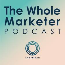The Whole Marketer podcast