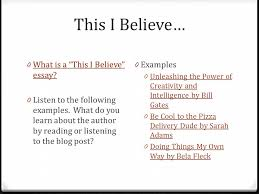 this i believe essay examples  wwwgxartorg i believe in npr essays mon repas essaynpr periodically broadcasts this i believe essays to promote