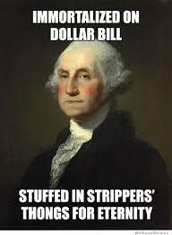 Immortalized On Dollar Bill   WeKnowMemes via Relatably.com