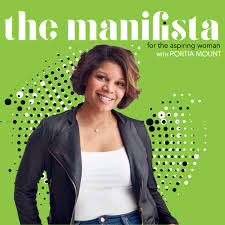 The Manifista Podcast with Portia Mount