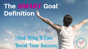 the smart goal definition and why it can boost your success