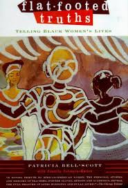 essays  booked all week flatfooted truths telling black womens lives is a collection of short stories essays poems and photographs exploring the selfexpression of african