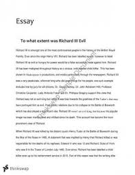 richard the third essay  year  hsc   english advanced  thinkswap to what extent was richard iii evil