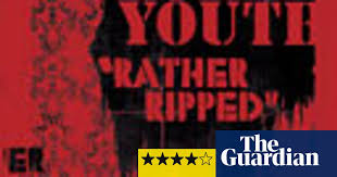 <b>Sonic Youth</b>, <b>Rather</b> Ripped | Sonic Youth | The Guardian