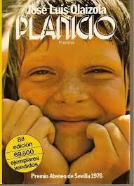 José Luis Olaizola. Planeta. Premio Ateneo de Sevilla 1976. ISBN: 84-320-5354-6. En San Sebastián, poco después de terminar la guerra civil, vive Pachi, ... - Planicio.-jose-luis-olaizola