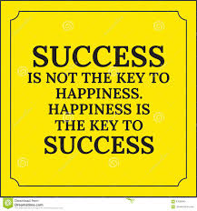 motivational quote success is not the key to happiness stock motivational quote success is not the key to happiness