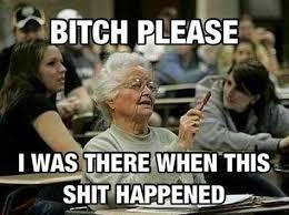 Grandma in history class #grandma #granny #meme #lol #justforlol ... via Relatably.com