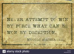 niccol ograve machiavelli stock photos niccol ograve machiavelli stock never attempt to win by force what can be won by deception ancient italian philosopher