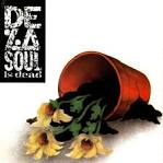 Kicked Out of the House by De La Soul