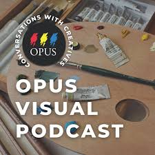 Opus Visual Podcast by Opus Art Supplies