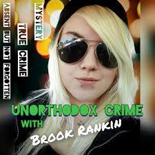 Unorthodox Crime with Brook Rankin