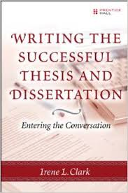 Dissertation and Professional Academic Writing Coaching  Writing the Successful Thesis and Dissertation