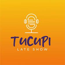 Tucupi Late Show
