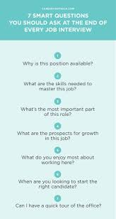 smart questions you should ask at the end of every job interview when you ask the right job interview questions you re giving your potential employer