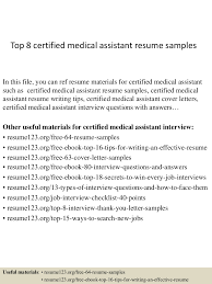 top8certifiedmedicalassistantresumesamples 150403192830 conversion gate01 thumbnail 4 jpg cb 1428107359