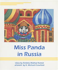 miss panda in russia ambika mathur kamat k michael crawford miss panda in russia ambika mathur kamat k michael crawford 9781590922484 amazon com books